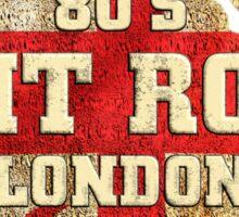 80's Brit Rock London Sticker