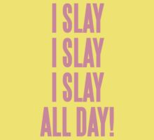 I Slay All Day - Beyonce One Piece - Short Sleeve