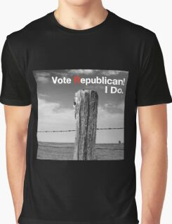 Vote Republican! 10 Graphic T-Shirt