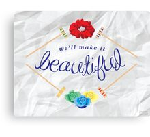 Make It Beautiful — Heathers: the Musical Canvas Print