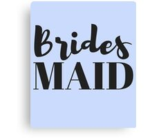 Bridesmaid Bachelorette Party Gifts Canvas Print