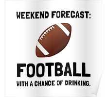 Weekend Forecast Football Poster
