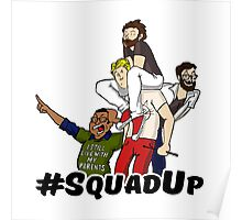 Louden Swain - Squad Up Poster