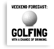 Weekend Forecast Golfing Canvas Print