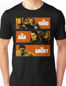 The Good, The Bad and The Angry Unisex T-Shirt