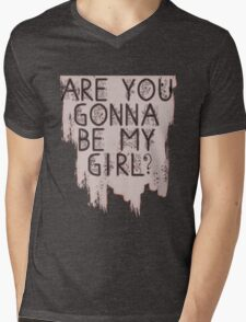 Are You Gonna Be My Girl? Mens V-Neck T-Shirt