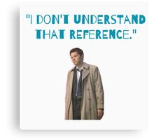 Castiel Quote  Canvas Print