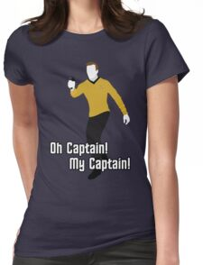Oh Captain! My Captain! - James T. Kirk - Star Trek Womens Fitted T-Shirt