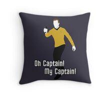 Oh Captain! My Captain! - James T. Kirk - Star Trek Throw Pillow