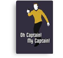 Oh Captain! My Captain! - James T. Kirk - Star Trek Canvas Print