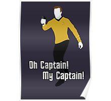 Oh Captain! My Captain! - James T. Kirk - Star Trek Poster