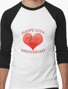 25th. Anniversary Men's Baseball ¾ T-Shirt