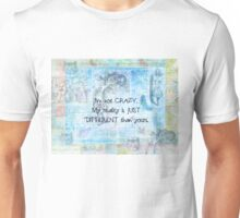 Alice in Wonderland  crazy quote Unisex T-Shirt
