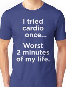 I Tried Cardio Once Unisex T-Shirt