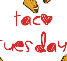Taco Tuesdays!  Sticker