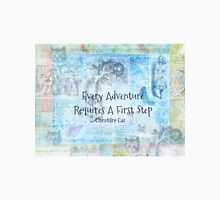 """Alice in Wonderland  """"Every Adventure Requires A First Step""""  Quote Unisex T-Shirt"""