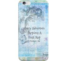 "Alice in Wonderland  ""Every Adventure Requires A First Step""  Quote iPhone Case/Skin"