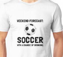 Weekend Forecast Soccer Unisex T-Shirt