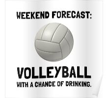 Weekend Forecast Volleyball Poster