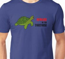 Beware of the Tortoise T-Shirt Unisex T-Shirt