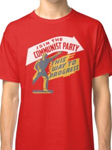 Join The Communist Party Classic T-Shirt