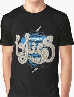 Keepin Blues Alive Graphic T-Shirt