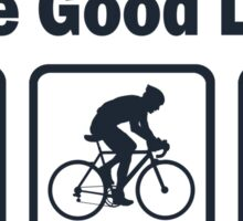 Funny Cycling The Good Life Sticker