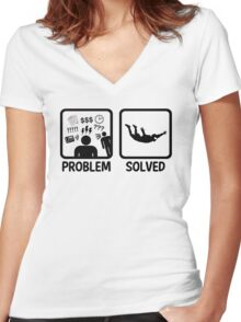 Funny Skydiving Problem Solved Women's Fitted V-Neck T-Shirt