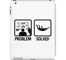 Funny Skydiving Problem Solved iPad Case/Skin