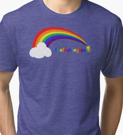 Fan F**king Tastic (Rainbow Series) Tri-blend T-Shirt
