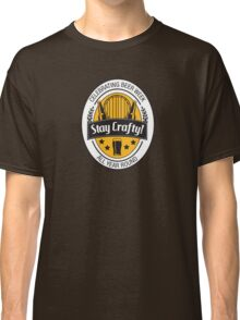 Stay Crafty Classic T-Shirt