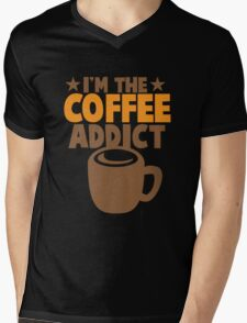 I'm the COFFEE addict Mens V-Neck T-Shirt