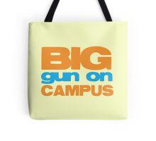 BIG GUN on campus Tote Bag