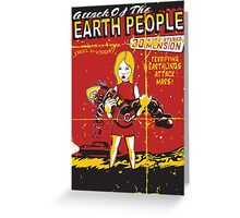 Attack Of The Earth People Greeting Card