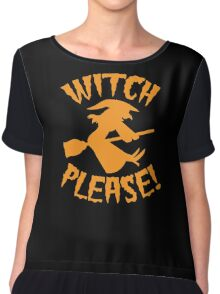 WITCH PLEASE! Chiffon Top