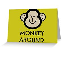 Monkey Around Greeting Card