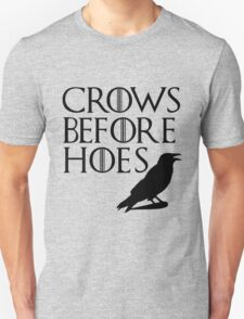Crows Before Hoes - Black Unisex T-Shirt