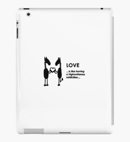 HighonHorses | The Addictive Collection | Love iPad Case/Skin
