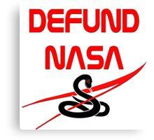 Defund NASA Canvas Print