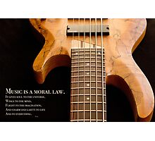 Music is a Moral Law Photographic Print