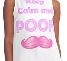 Keep Calm and POOF! (White Version) Contrast Tank