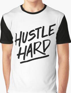 Hustle Hard - Black Graphic T-Shirt
