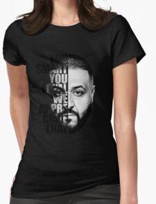 Dj. Khaled : You Smart We Appreciated Womens Fitted T-Shirt