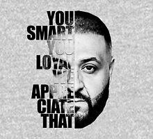 Dj. Khaled : You Smart We Appreciated Unisex T-Shirt