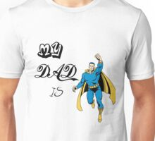 Super Hero Dad, Father, papa Unisex T-Shirt