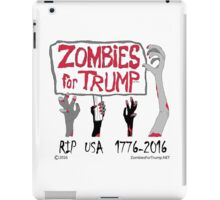 Zombies For Trump 4Arms iPad Case/Skin