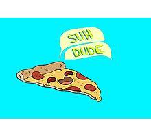 Suh Dude! Photographic Print