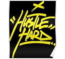 Hustle Hard - Warriors Gold Poster