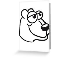 face head great funny sitting thick grizzly bear comic cartoon Greeting Card