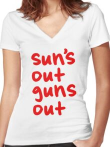 Sun's Out Guns Out Women's Fitted V-Neck T-Shirt
